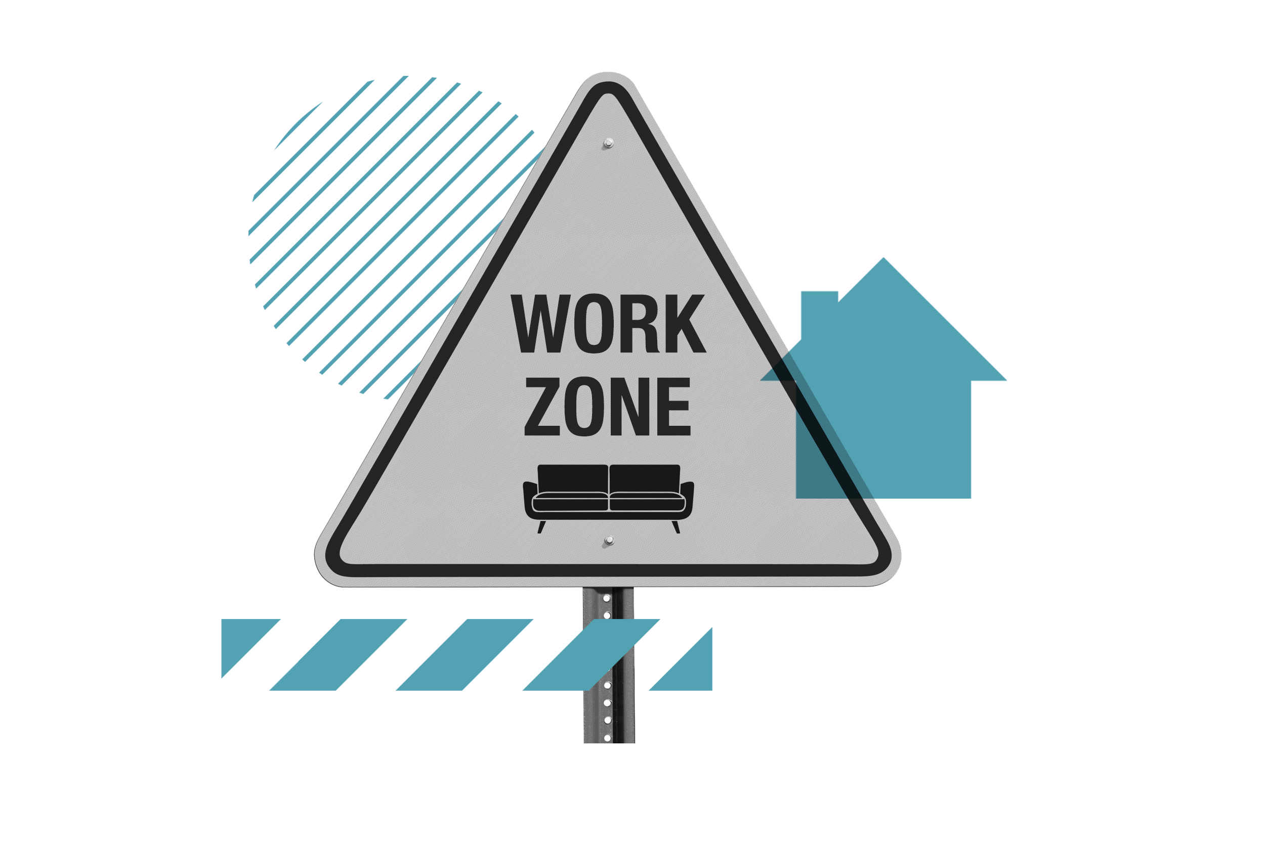 "Sign says ""Work Zone"" over a couch"