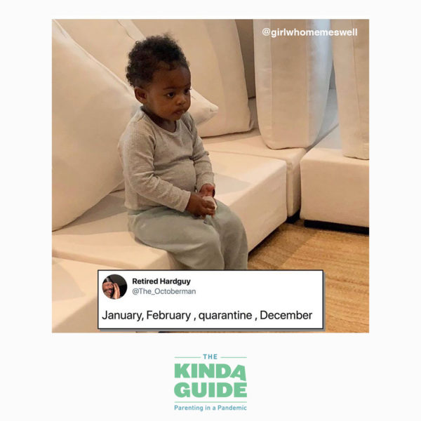 "Baby sits on a couch, caption reads ""January, February, quarantine, December"""